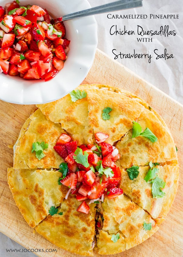 Top shot of Caramelized Pineapple Chicken Quesadillas with Strawberry Salsa