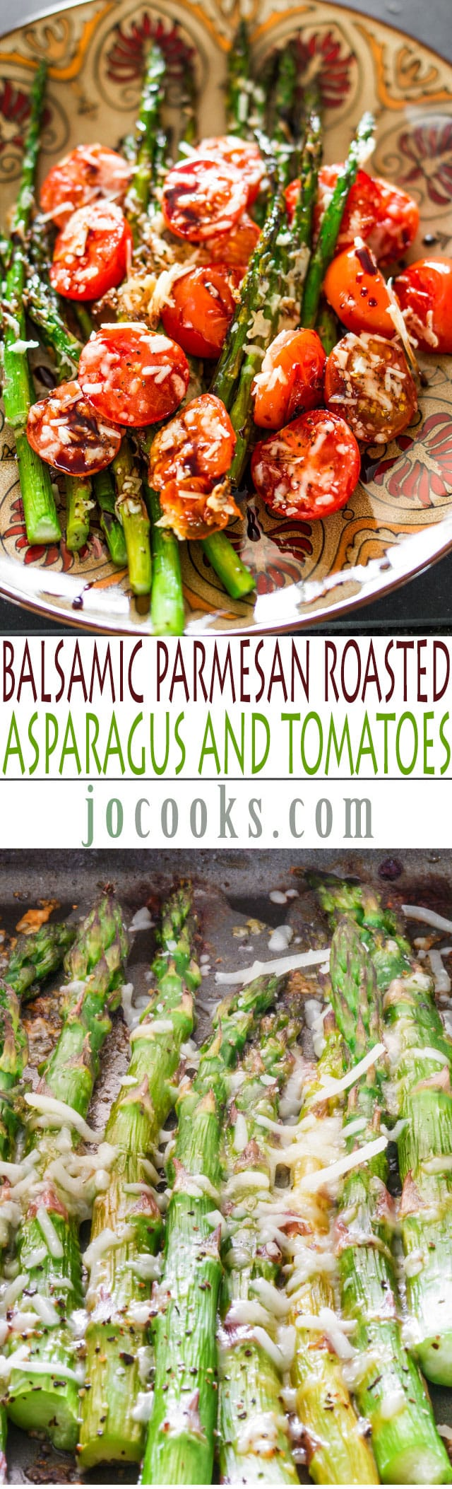 Balsamic Parmesan Roasted Asparagus and Tomatoes - roasting enhances the natural sweetness of the asparagus and tomatoes, add some grated Parmesan and a balsamic reduction for an amazing side dish.