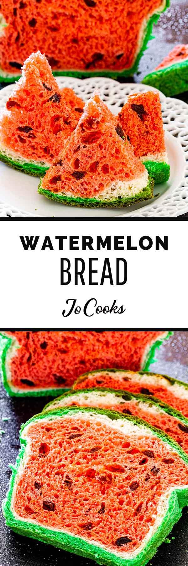 Watermelon Bread Jo Cooks
