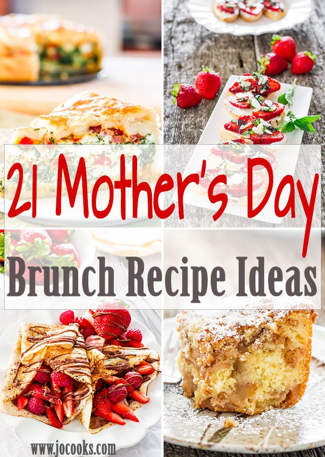 21 Mothers Day Brunch Recipe Ideas Your Mom Would Love Jo Cooks