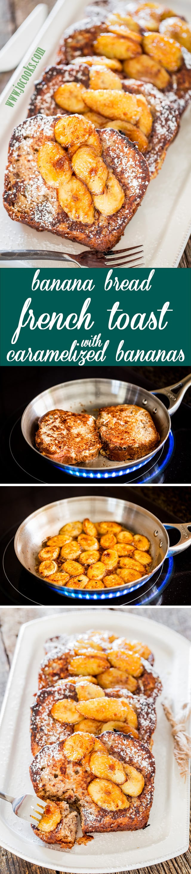Banana Bread French Toast with Caramelized Bananas. French Toast with ...