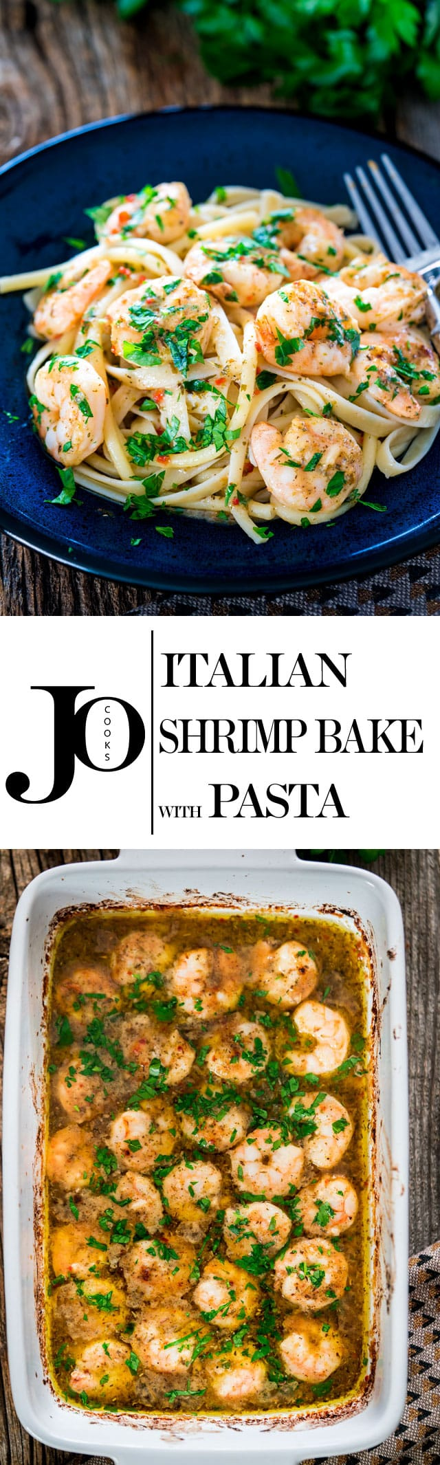 Italian Shrimp Bake with Pasta - couldn't get any easier than pasta dish and it could be on your dinner table in 20 minutes tops! Succulent buttery shrimp in a savory lemon butter sauce served over a bed of pasta. www.jocooks.com #shrimppasta
